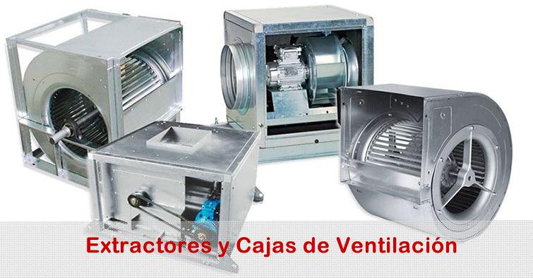 Extractores y cajas de Ventilcacion